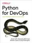 Python for DevOps : Learn Ruthlessly Effective Automation - eBook