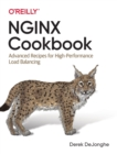 NGINX Cookbook : Advanced Recipes for High Performance Load Balancing - Book
