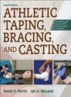 Athletic Taping, Bracing, and Casting - Book