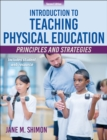 Introduction to Teaching Physical Education : Principles and Strategies - Book