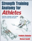 Strength Training Anatomy for Athletes - Book
