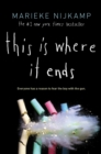 This Is Where It Ends - Book