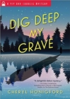 Dig Deep My Grave - Book