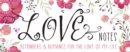 Love Notes : Reminders & Romance for the Love of My Life - Book