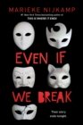 Even If We Break - eBook