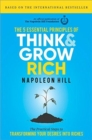 The 5  Essential Principles of Think and Grow Rich : The Practical Steps to Transforming Your Desires Into Riches - Book