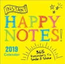 2019 Instant Happy Notes Boxed Calendar : 365 Reminders to Smile and Shine! - Book