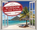 2019 Window to the World (TM) : Create the Perfect View Anywhere - Book