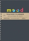 2019 Mood Tracker Planner : Understand Your Emotional Patterns; Create Healthier Mindsets; Unlock a Happier You! - Book