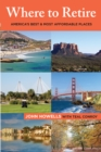 Where to Retire : America's Best & Most Affordable Places - eBook