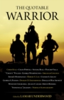 The Quotable Warrior - Book