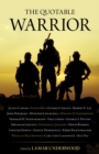 The Quotable Warrior - eBook