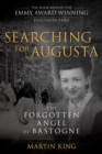 Searching for Augusta : The Forgotten Angel of Bastogne - Book