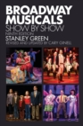 Broadway Musicals : Show by Show - Book