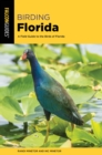 Birding Florida : A Field Guide to the Birds of Florida - eBook