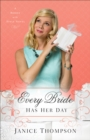 Every Bride Has Her Day (Brides with Style Book #3) : A Novel - eBook