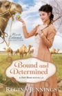 Bound and Determined (Hearts Entwined Collection) : A Fort Reno Novella - eBook