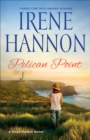 Pelican Point : A Hope Harbor Novel - eBook