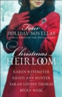 The Christmas Heirloom : Four Holiday Novellas of Love through the Generations - eBook