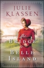 The Bridge to Belle Island - eBook