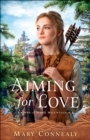 Aiming for Love (Brides of Hope Mountain Book #1) - eBook