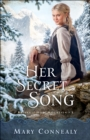Her Secret Song (Brides of Hope Mountain Book #3) - eBook