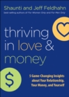 Thriving in Love and Money : 5 Game-Changing Insights about Your Relationship, Your Money, and Yourself - eBook