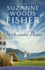On a Coastal Breeze (Three Sisters Island Book #2) - eBook
