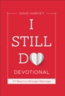 I Still Do Devotional : 31 Days to a Stronger Marriage - eBook
