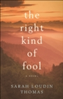 The Right Kind of Fool - eBook