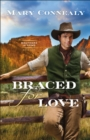Braced for Love (Brothers in Arms Book #1) - eBook