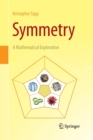 Symmetry : A Mathematical Exploration - Book