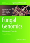Fungal Genomics : Methods and Protocols - Book