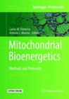 Mitochondrial Bioenergetics : Methods and Protocols - Book