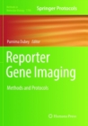 Reporter Gene Imaging : Methods and Protocols - Book