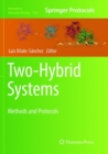 Two-Hybrid Systems : Methods and Protocols - Book