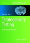 Teratogenicity Testing : Methods and Protocols - Book
