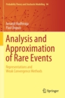Analysis and Approximation of Rare Events : Representations and Weak Convergence Methods - Book