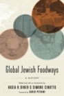 Global Jewish Foodways : A History - Book