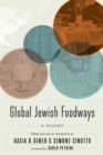Global Jewish Foodways : A History - eBook