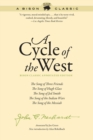 A Cycle of the West : The Song of Three Friends, The Song of Hugh Glass, The Song of Jed Smith, The Song of the Indian Wars, The Song of the Messiah - Book