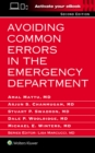 Avoiding Common Errors in the Emergency Department - Book