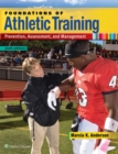Foundations of Athletic Training : Prevention, Assessment, and Management - Book