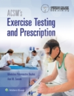 ACSM's Exercise Testing and Prescription - Book