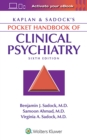 Kaplan & Sadock's Pocket Handbook of Clinical Psychiatry - Book