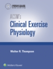 ACSM's Clinical Exercise Physiology - Book