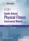 ACSM's Health-Related Physical Fitness Assessment - eBook