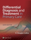 Differential Diagnosis and Treatment in Primary Care - eBook