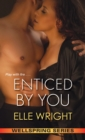 Enticed By You - Book