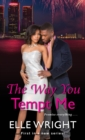 The Way You Tempt Me - Book